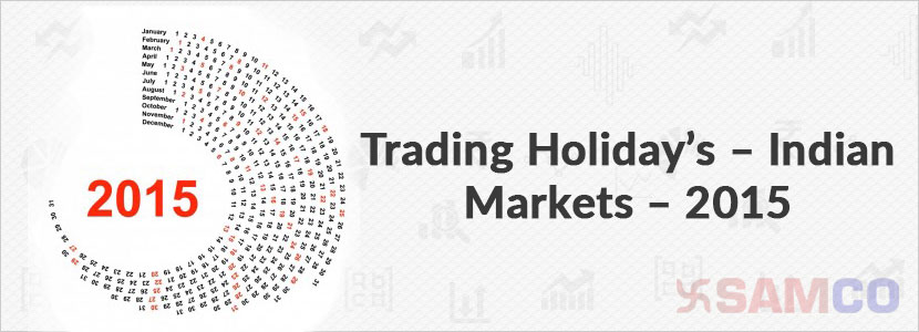 trading-holidays-indian-markets-2015