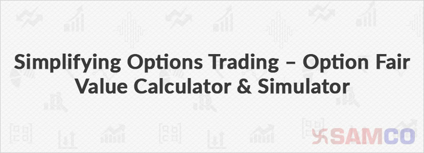 Option Fair Value Calculator and Simulator