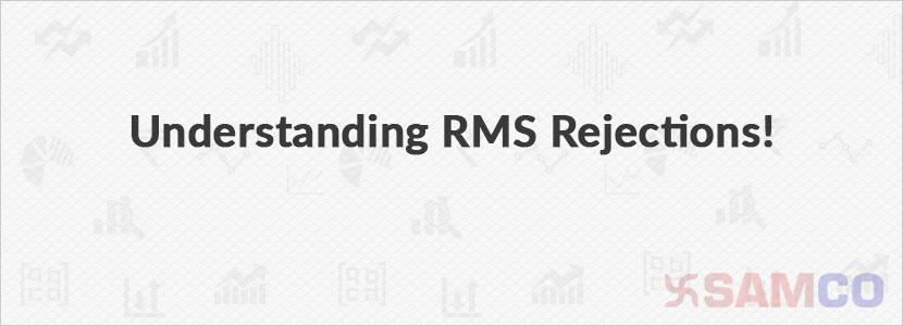 understanding-rms-rejections
